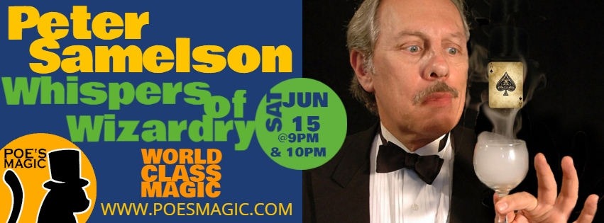 Whispers of Wizardry with Peter Samelson | June 15th