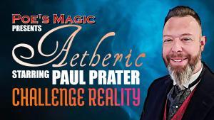 Aetheric Magic starring Paul Prater