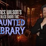 Vince Wilson's Tales from the Haunted Library