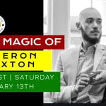 The Magic of Cameron Braxton