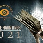 Bizarre Hauntings 2021 – The Magic of Storytelling