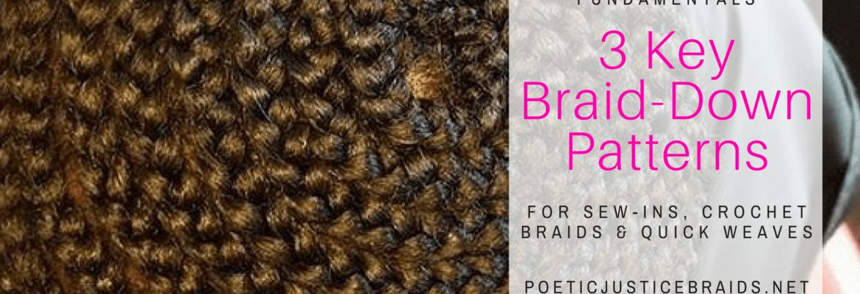 3 Braid Down Patterns For Crochet Braids Quick Weaves