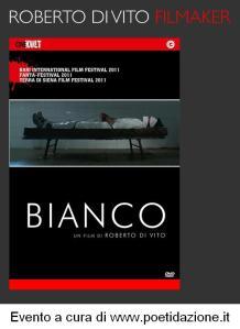 Locandina del film Bianco di Roberto di Vito