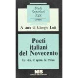 Poeti Italiani del Novecento di Giorgio Luti