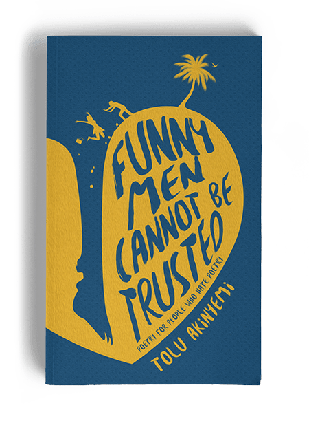 Tolu Akinyemi - Funny Men Cannot be Trusted - Book cover