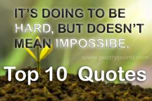 Top 10 Short Motivational Quotes That Will Inspire You