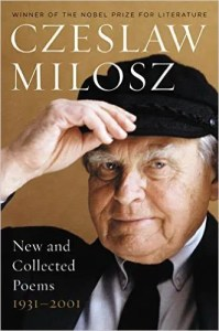 New and Collected Poems: 1931-2001 by Czeslaw Milosz