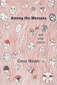 Among the Mensans: And Other Poems by Corey Mesler