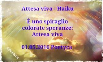 Attesa viva - Haiku
