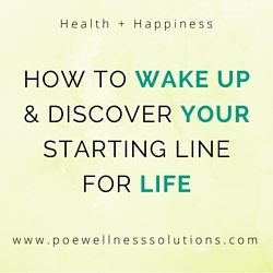 How To Wake Up And Discover Your Starting Line For Life