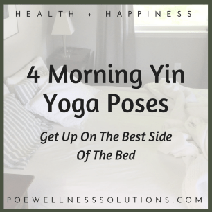 Get Up On The Best Side Of The Bed 4 Morning Yin Yoga Poses