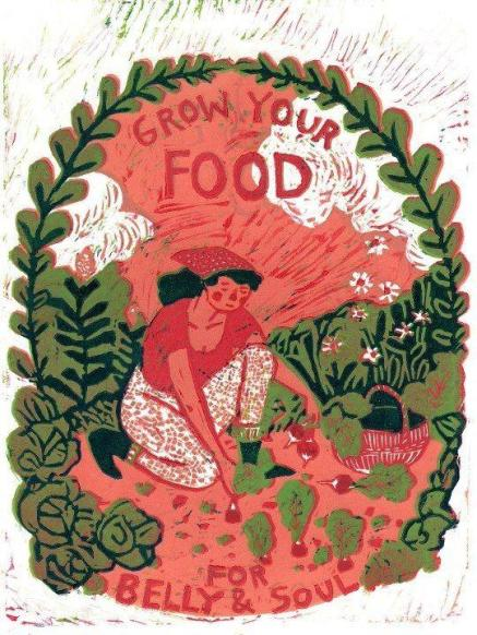 """Grow Your Food For Belly and Soul"" credit artwork: Gardeners Liberation Front"