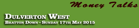 GRANVILLE'S BETTING GOSSIP – DULVERTON WEST POINT-TO-POINT AT BRATTON DOWN 17TH MAY 2015