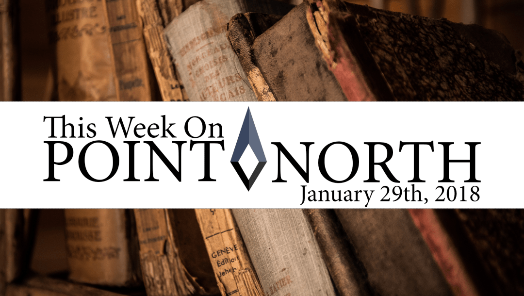 This Week On Point North: January 29th