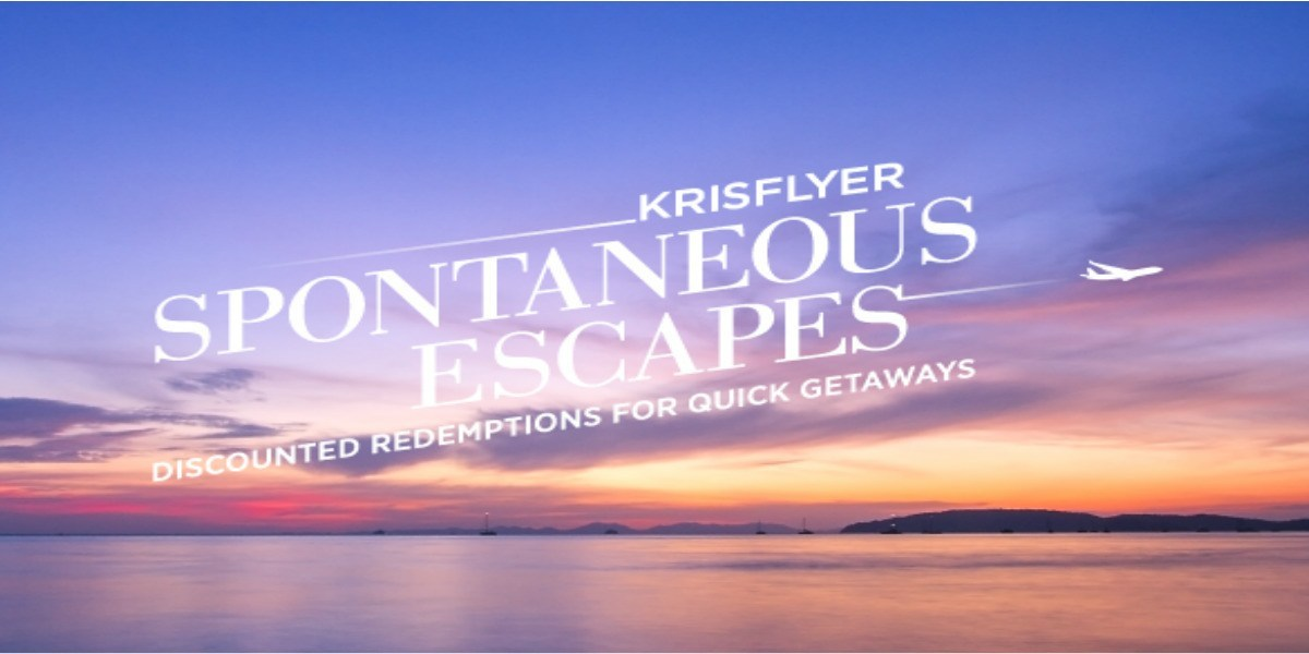 KrisFlyer Spontaneous Escapes