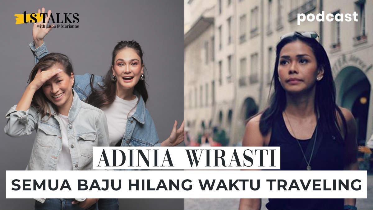 adinia wirasti Ts talks