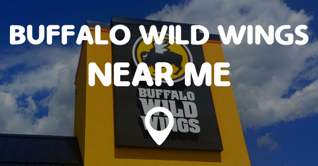 Buffalo Wild Wings Near Me Points Near Me