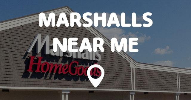 Marshalls Near Me Points Near Me