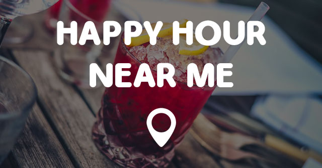 Restaurants Near Me Happy Hour