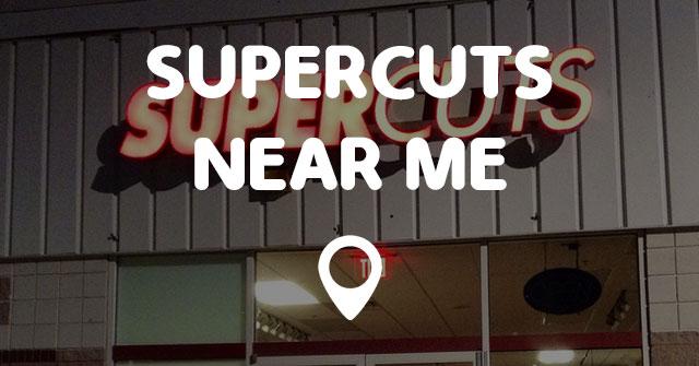 SUPERCUTS NEAR ME Points Near Me
