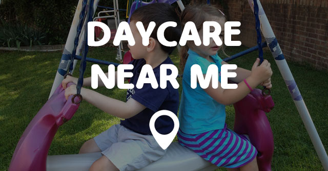 Daycare Near Me  Points Near Me