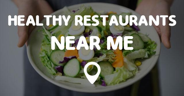 List Restaurants Near My Location