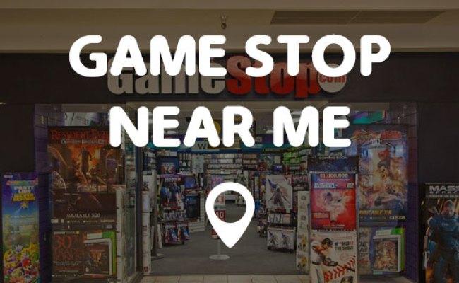 Game Stop Near Me Points Near Me