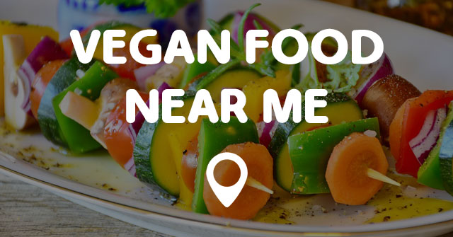 Restaurants Near Me Vegan Options