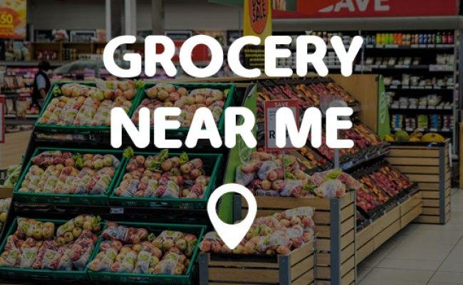 Grocery Near Me Points Near Me