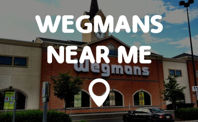 Wegmans Near Me Points Near Me