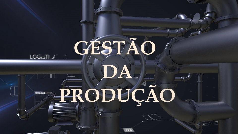 Gestão da Produção