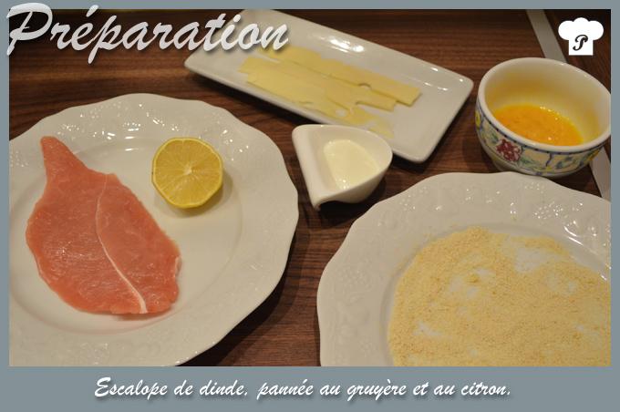 PREPARATION_Escalope de dinde pannée au gruyère et au citron