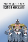 Fight Club Kindergarten