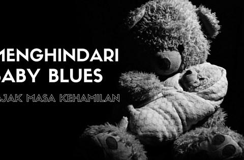 baby blues, post partum depression, kehamilan