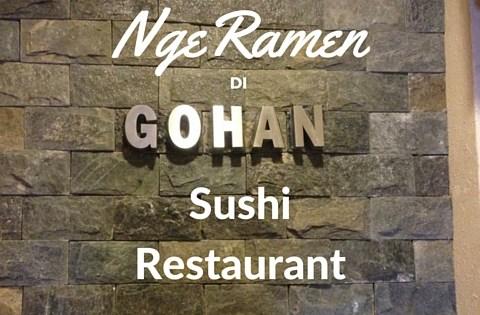 Gohan Sushi Restaurant, Japanese Food, Seria, Brunei