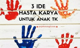 3 Ide Hasta Karya Untuk Anak TK