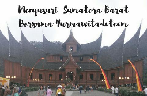 yurmawita, yurmawitadotcom, lifestyle blogger, travel blogger, blogger sumatera, blogger perempuan