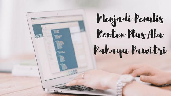 rahayu pawitri, blogger perempuan, lifestyle blogger, content writer, penulis konten, arisan link