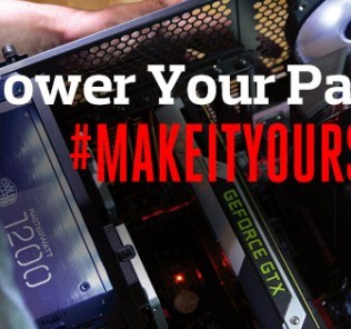 Power Your Passion and #MakeItYours with Cooler Master! 30
