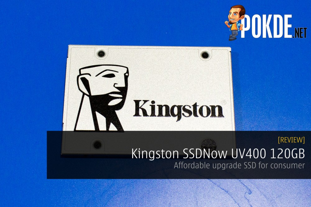 Kingston SSDNow UV400 120GB review — an affordable SSD to upgrade your system with 23