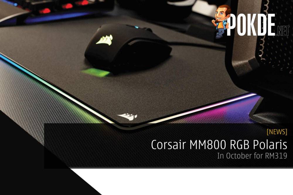 Get your Corsair MM800 RGB Polaris in October for RM319 – Pokde