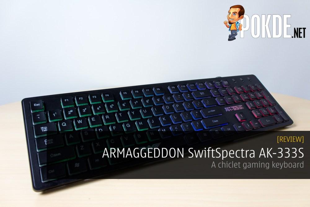ARMAGGEDDON SwiftSpectra AK-333s review — a chiclet gaming keyboard 25
