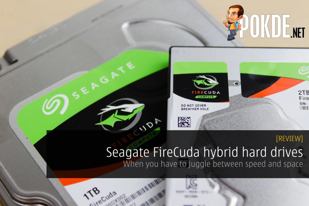 Seagate FireCuda hybrid hard drives review — When you have to juggle