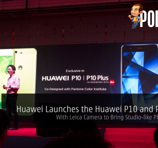 Huawei Launches the Huawei P10 and P10 Plus - With Leica Camera to Bring Studio-like Photography 29
