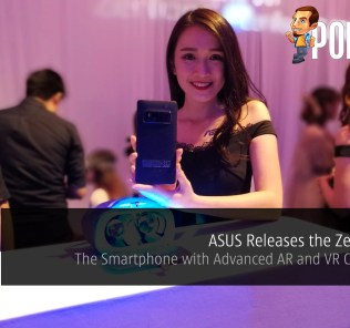 ASUS Releases the ZenFone AR; The Smartphone with Advanced AR and VR Capabilities 28
