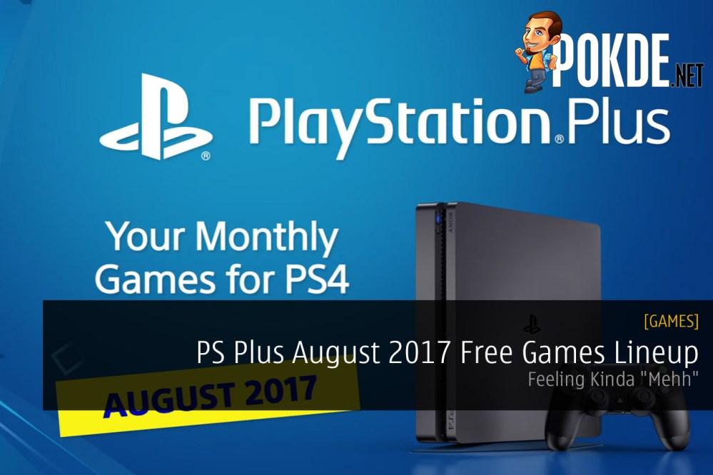PS Plus August 2017 US EU