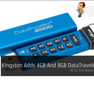Kingston Adds 4GB And 8GB DataTraveler 2000 - All In The Name Of Security 28