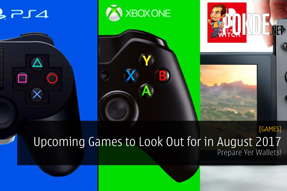Upcoming Games August 2017