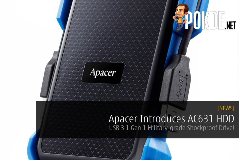 Apacer Introduces AC631 HDD - USB 3.1 Gen 1 Military-grade Shockproof Drive! 22