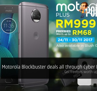 Motorola Blockbuster deals all through Cyber Monday! Get freebies worth up to RM827! 29